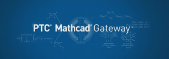 ptc-mathcad-gateway-341x120 Scoprite il nuovo PTC Mathcad Gateway: accedere ai vostri calcoli non è mai stato così facile!