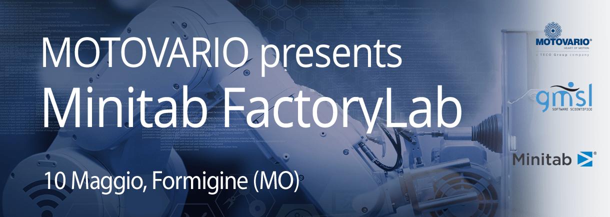 Motovario Motovario presents Minitab FactoryLab