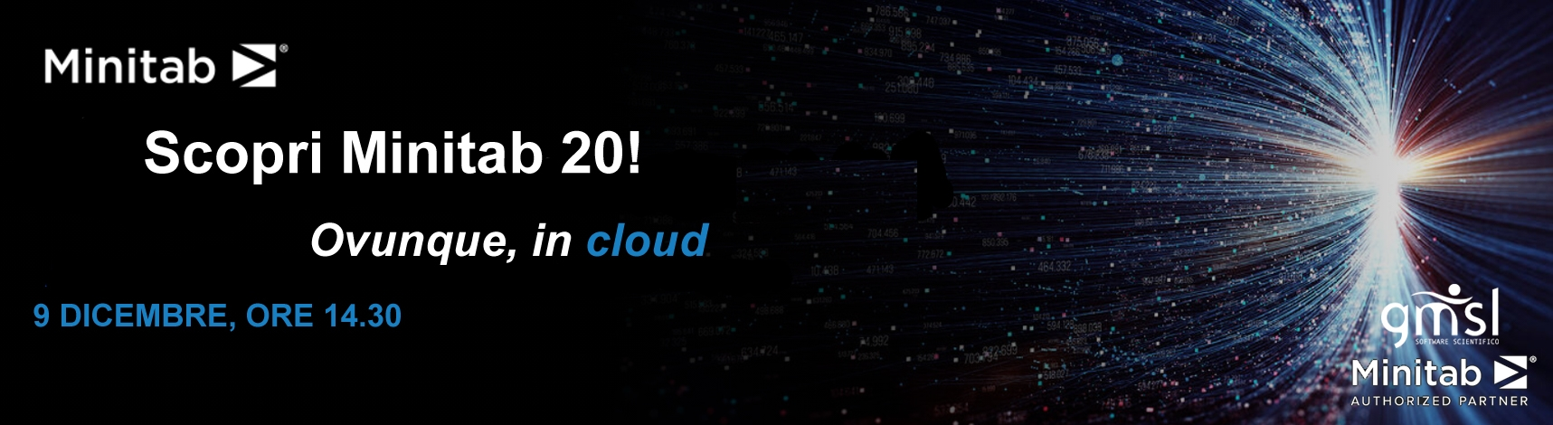"2020_12_Minitab20evento Minitab | Scopri Minitab 20! ""Ovunque, in cloud"""